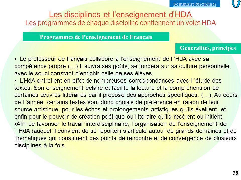 Programmes de l'enseignement de Français Généralités, principes