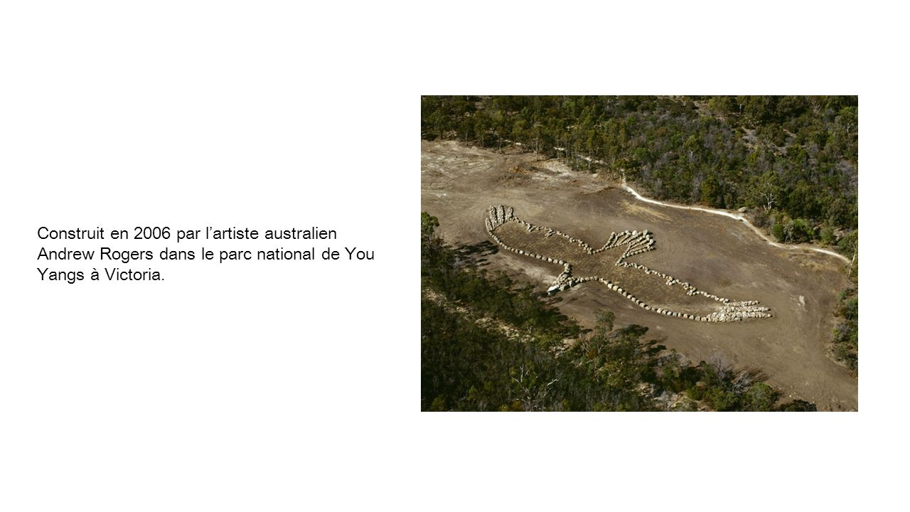 Construit en 2006 par l'artiste australien Andrew Rogers dans le parc national de You Yangs à Victoria.