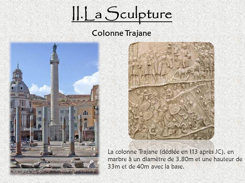 II.La Sculpture Colonne Trajane