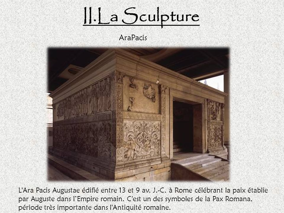 II.La Sculpture AraPacis