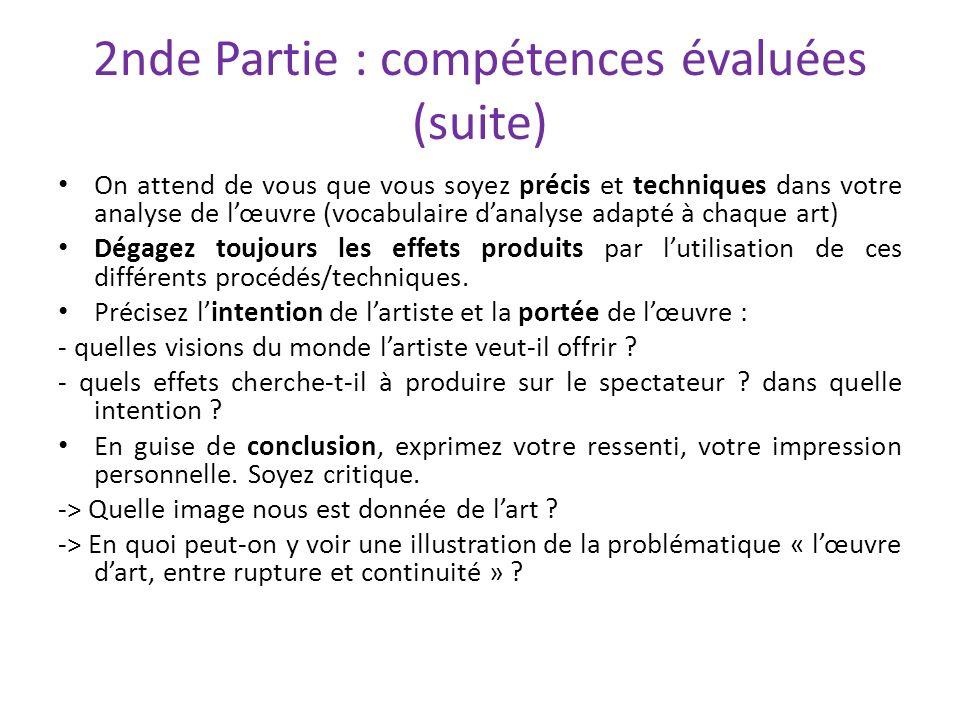 2nde Partie : compétences évaluées (suite)
