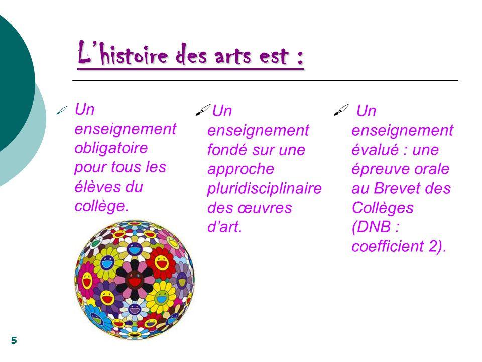 L'histoire des arts est :