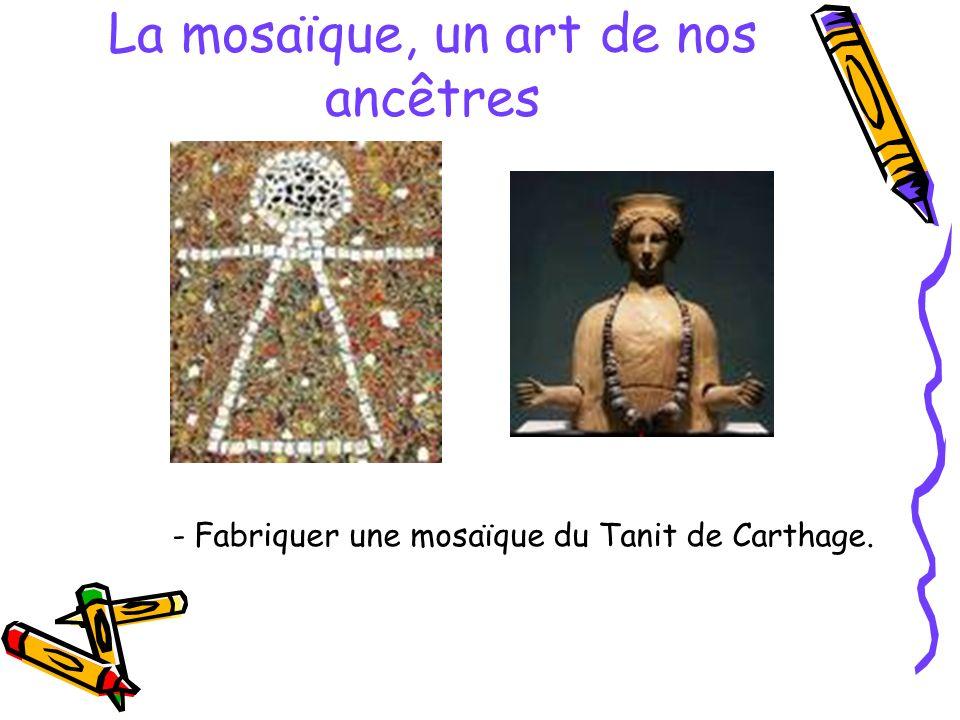 La mosaïque, un art de nos ancêtres