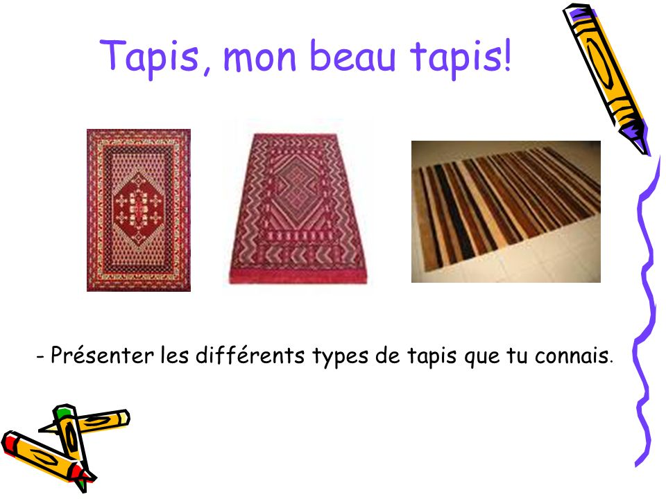 Projet ppt video online t l charger - Les differents types de tapis ...