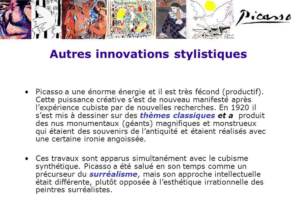 Autres innovations stylistiques