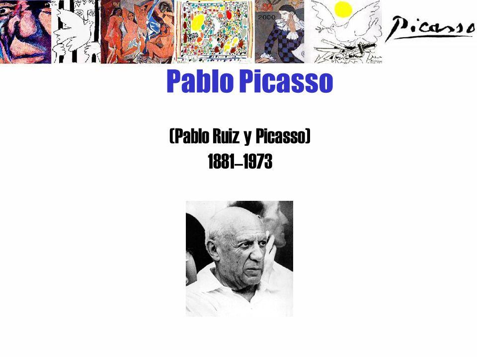 (Pablo Ruiz y Picasso) 1881–1973