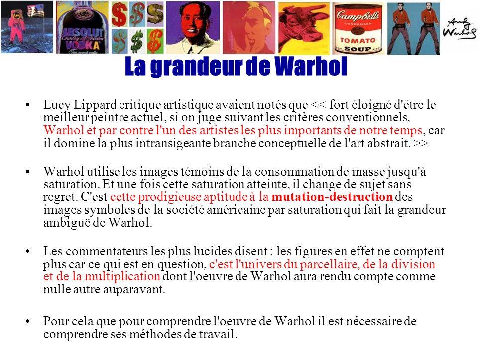 La grandeur de Warhol