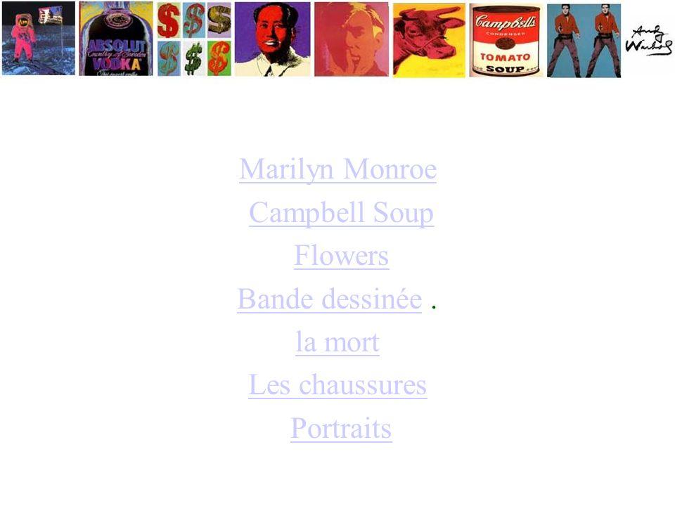 Marilyn Monroe Campbell Soup Flowers Bande dessinée . la mort Les chaussures Portraits