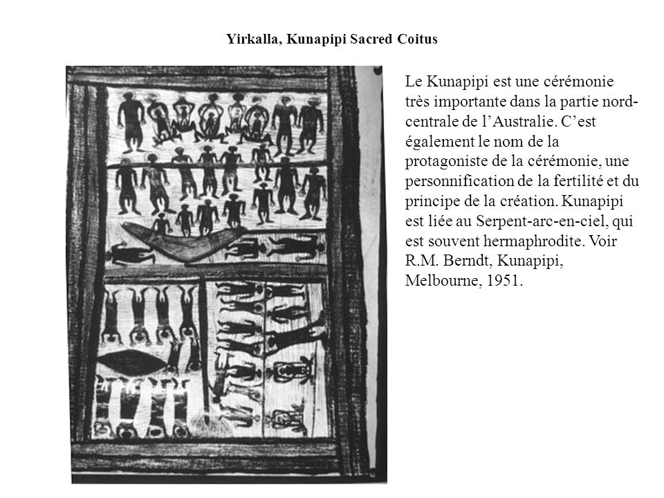 Yirkalla, Kunapipi Sacred Coitus
