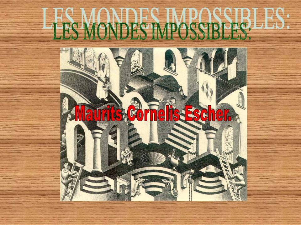 LES MONDES IMPOSSIBLES: