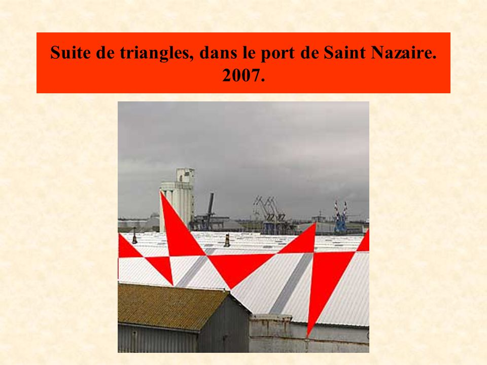 Suite de triangles, dans le port de Saint Nazaire. 2007.