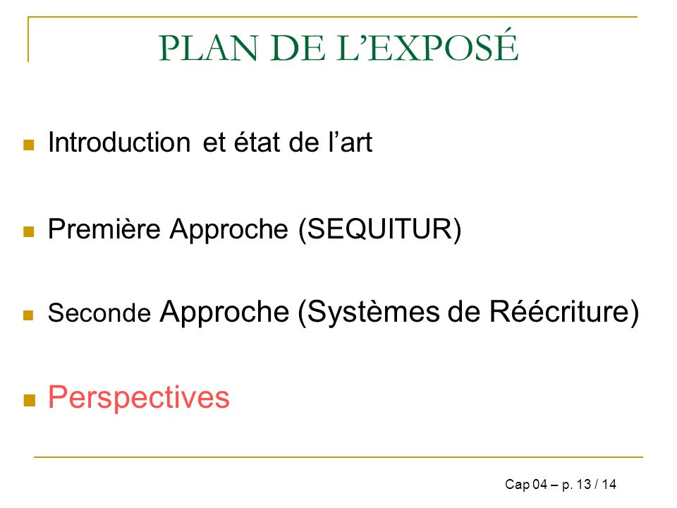PLAN DE L'EXPOSÉ Perspectives Introduction et état de l'art