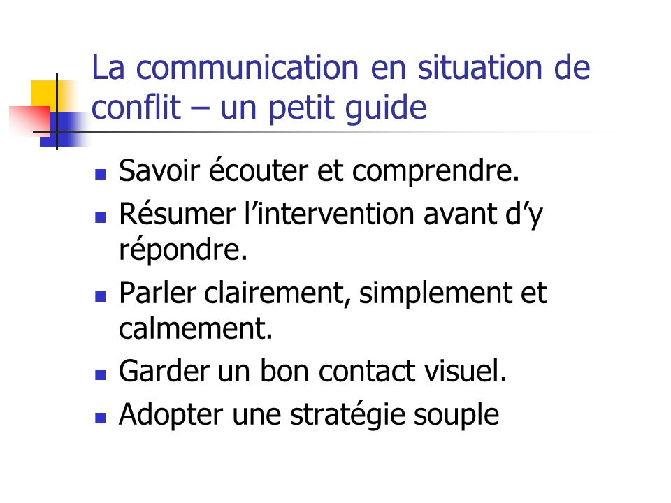La communication en situation de conflit – un petit guide