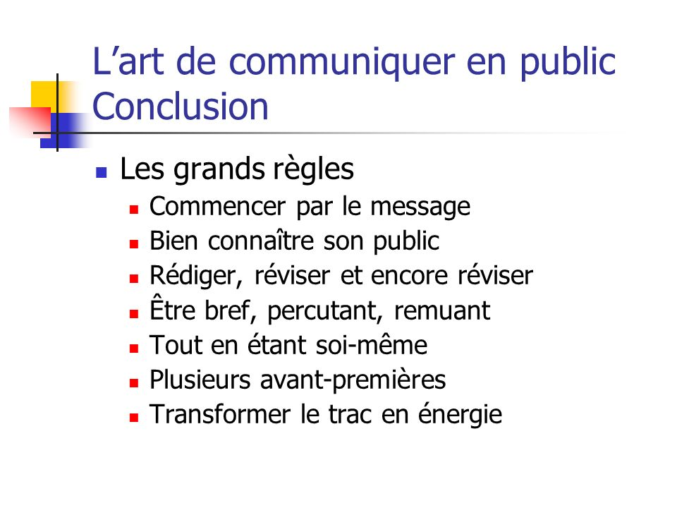 L'art de communiquer en public Conclusion