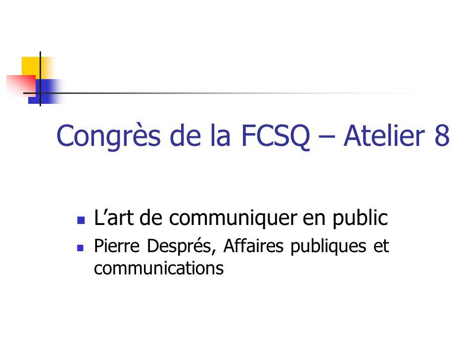 Congrès de la FCSQ – Atelier 8