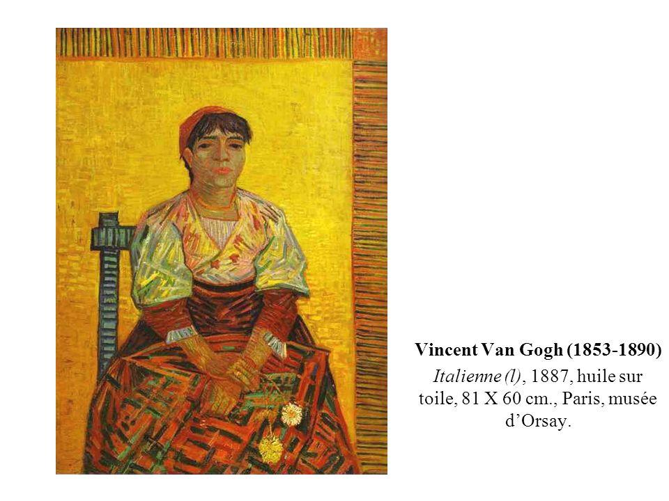 Vincent Van Gogh (1853-1890) Italienne (l), 1887, huile sur toile, 81 X 60 cm., Paris, musée d'Orsay.