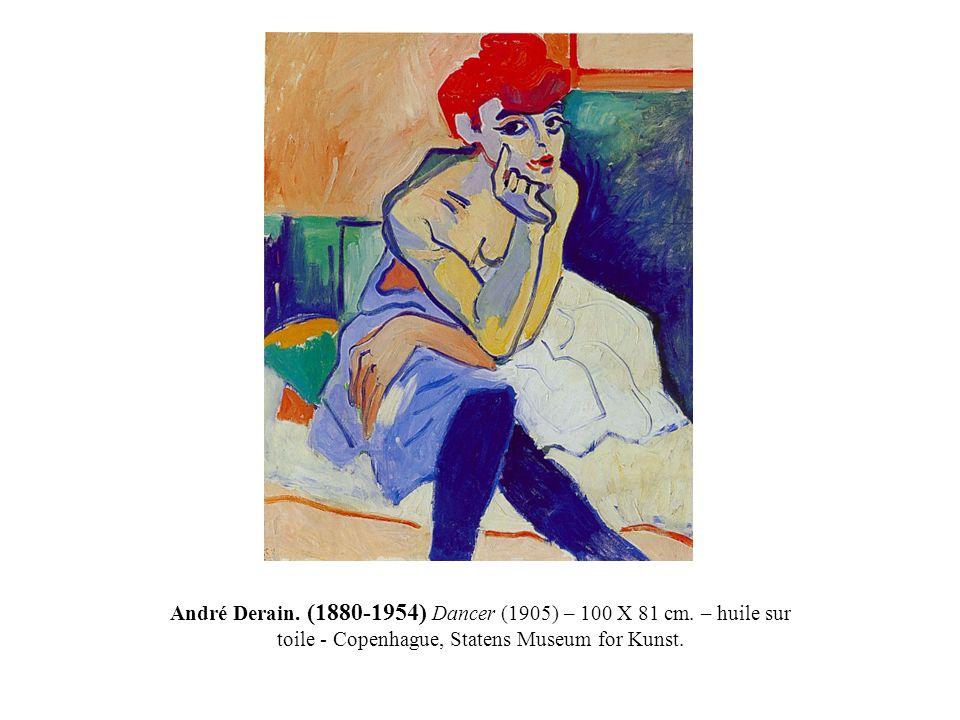 André Derain. (1880-1954) Dancer (1905) – 100 X 81 cm