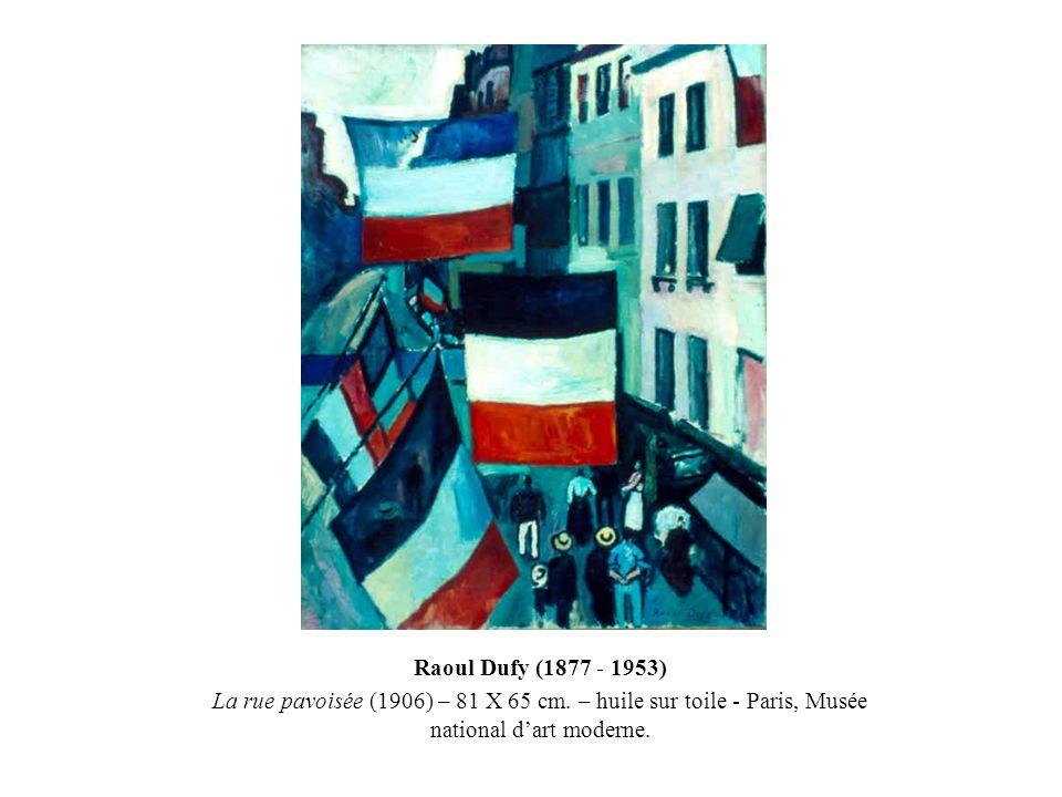 Raoul Dufy (1877 - 1953) La rue pavoisée (1906) – 81 X 65 cm.