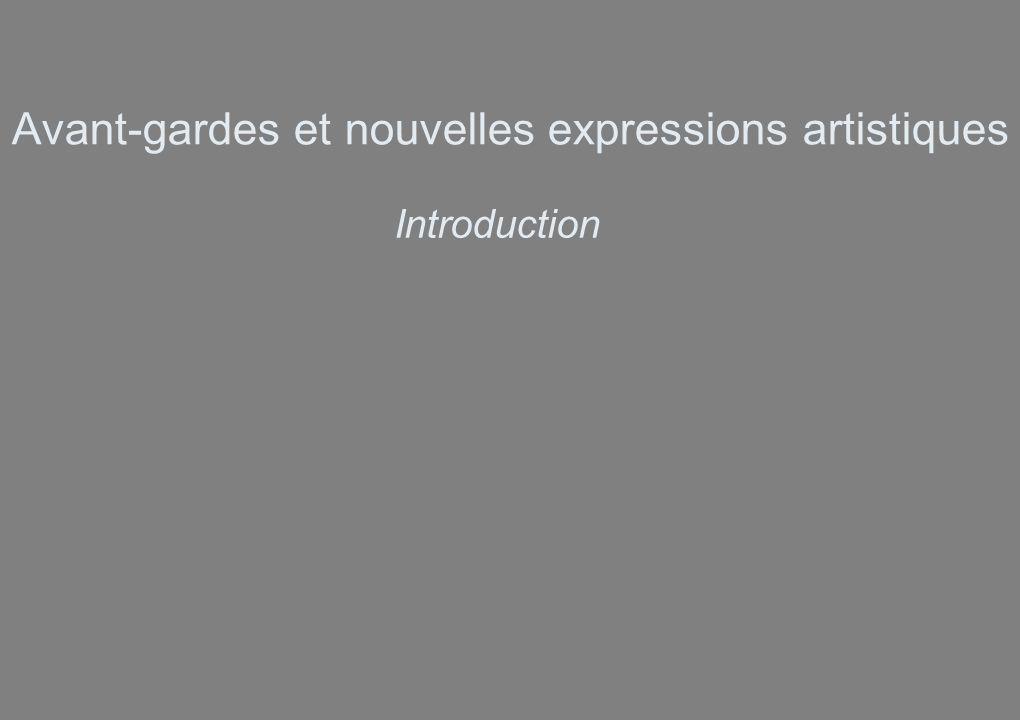 Avant-gardes et nouvelles expressions artistiques