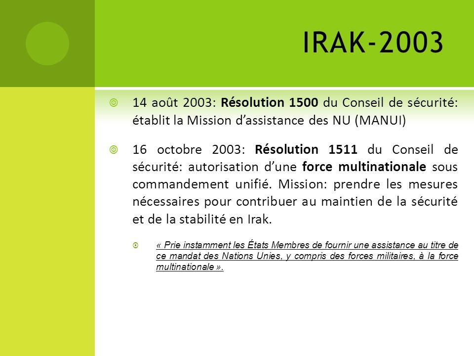 IRAK-2003 14 août 2003: Résolution 1500 du Conseil de sécurité: établit la Mission d'assistance des NU (MANUI)
