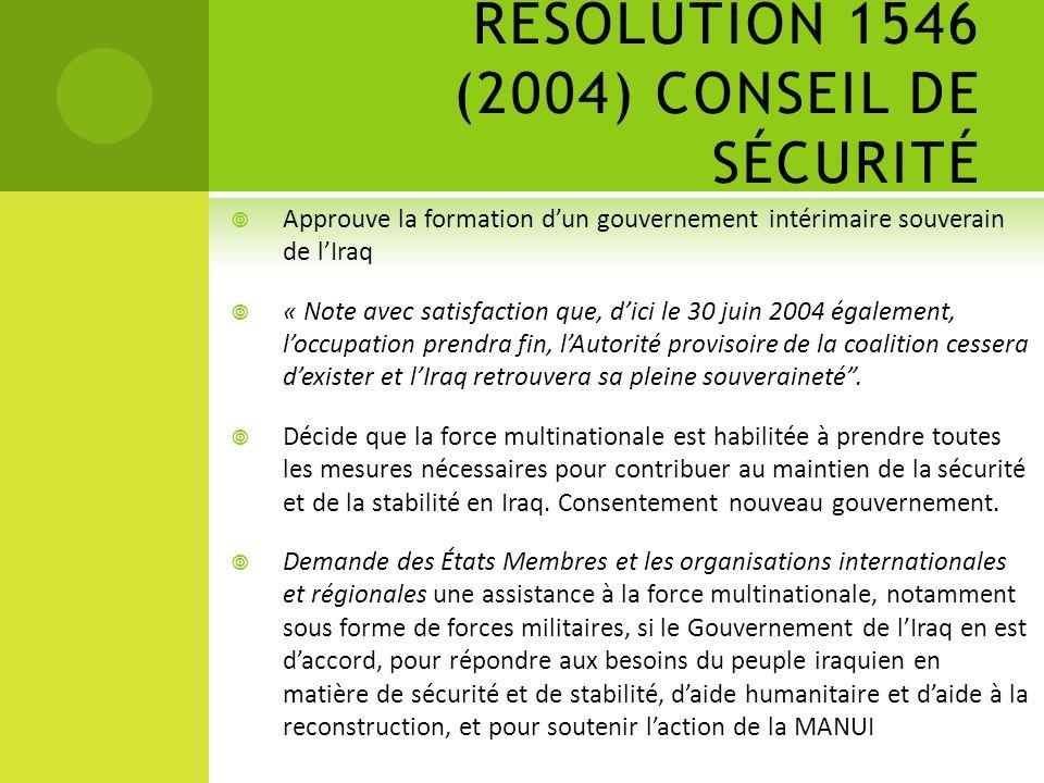 RÉSOLUTION 1546 (2004) CONSEIL DE SÉCURITÉ