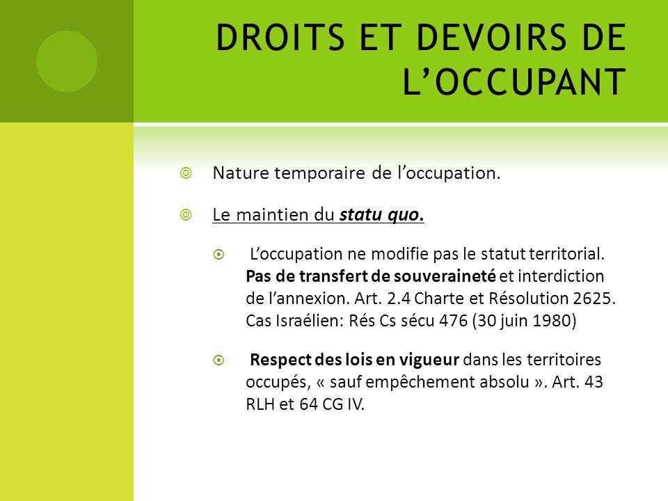DROITS ET DEVOIRS DE L'OCCUPANT