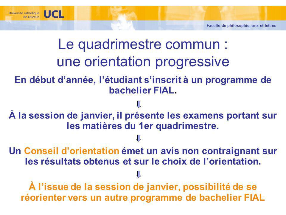 Le quadrimestre commun : une orientation progressive