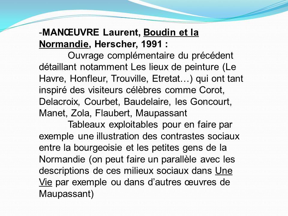 -MANŒUVRE Laurent, Boudin et la Normandie, Herscher, 1991 :
