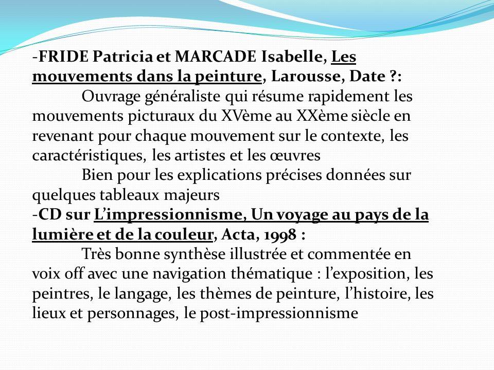 -FRIDE Patricia et MARCADE Isabelle, Les mouvements dans la peinture, Larousse, Date :
