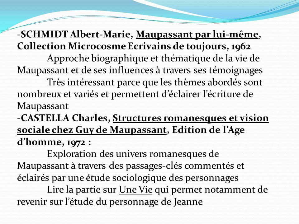 -SCHMIDT Albert-Marie, Maupassant par lui-même, Collection Microcosme Ecrivains de toujours, 1962