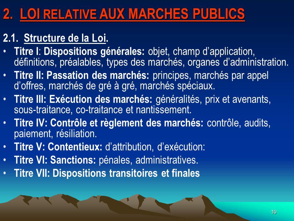 2. LOI RELATIVE AUX MARCHES PUBLICS