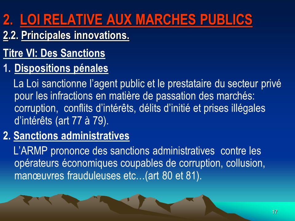 2. LOI RELATIVE AUX MARCHES PUBLICS 2.2. Principales innovations.
