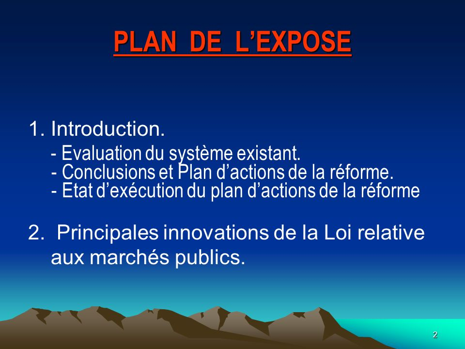 PLAN DE L'EXPOSE Introduction. - Evaluation du système existant.