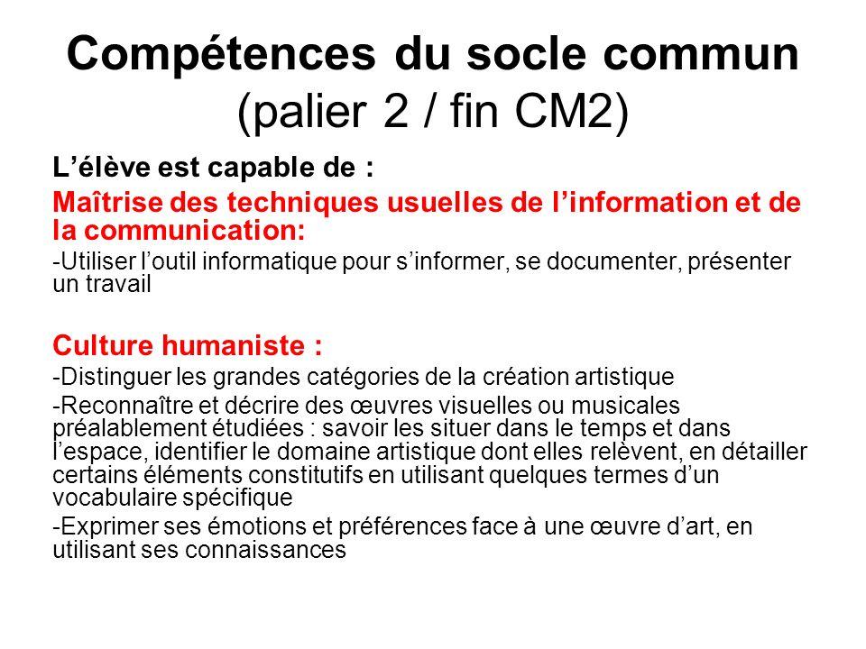 Compétences du socle commun (palier 2 / fin CM2)