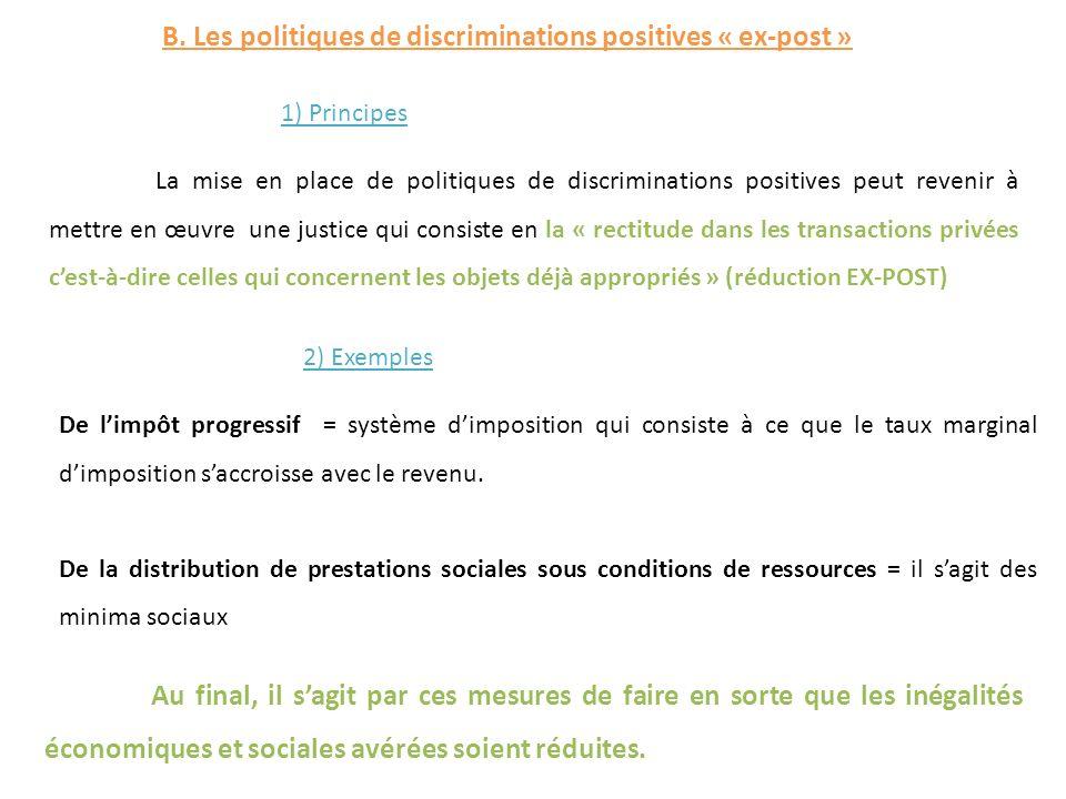 B. Les politiques de discriminations positives « ex-post »