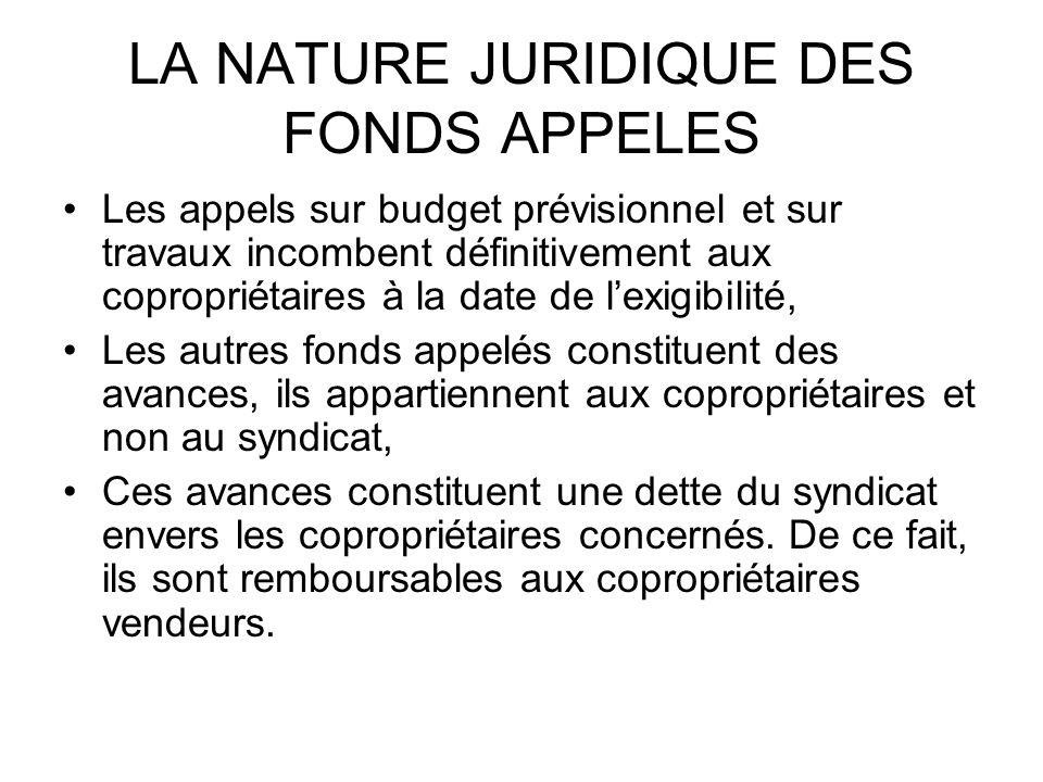 LA NATURE JURIDIQUE DES FONDS APPELES