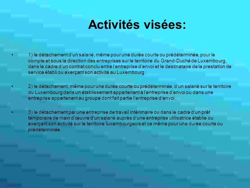 Activités visées: