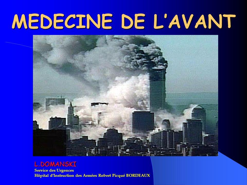 MEDECINE DE L'AVANT L.DOMANSKI Service des Urgences
