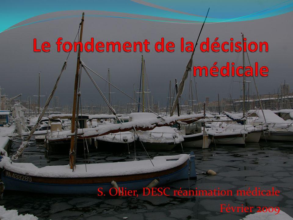 Le fondement de la décision médicale