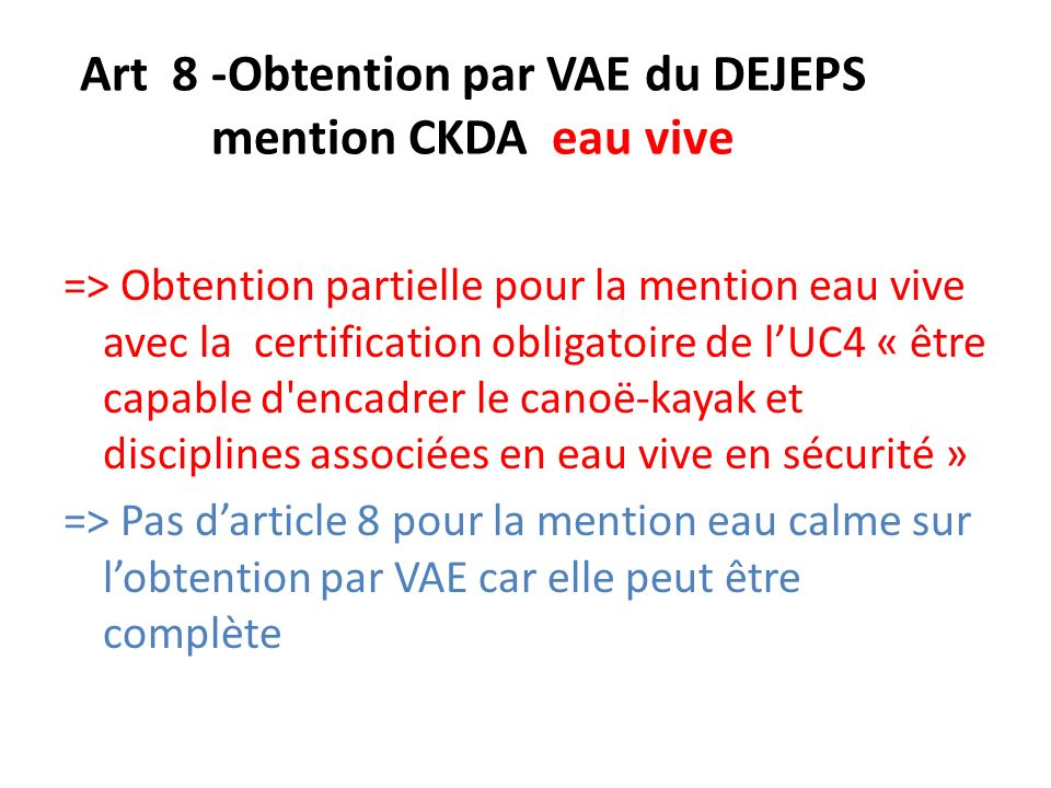Art 8 -Obtention par VAE du DEJEPS mention CKDA eau vive