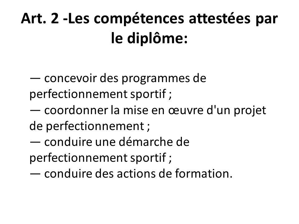 Art. 2 -Les compétences attestées par le diplôme: