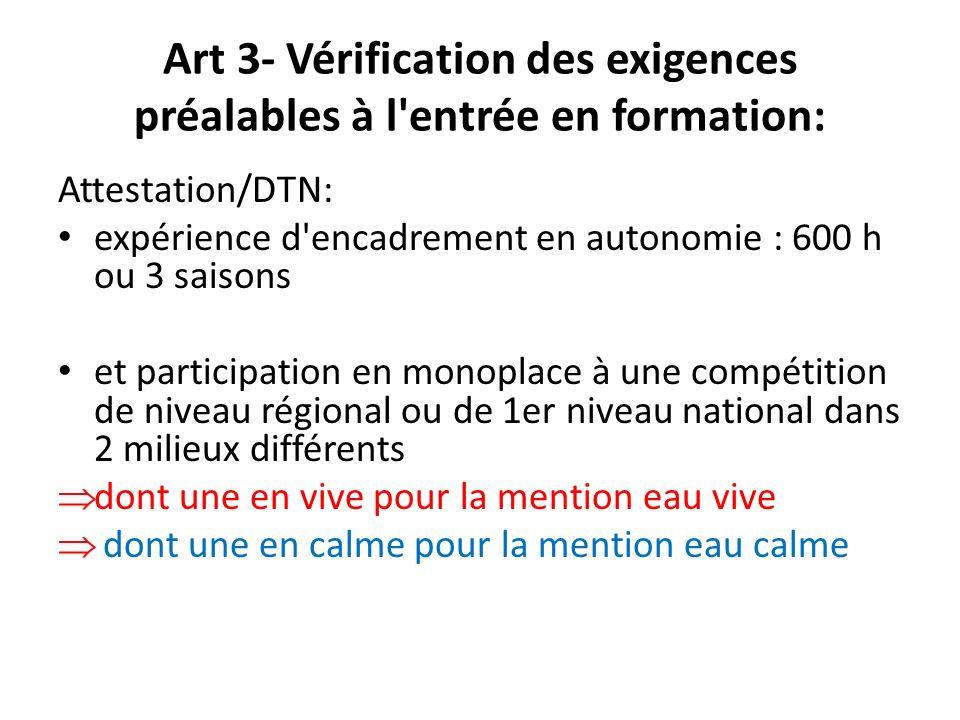Art 3- Vérification des exigences préalables à l entrée en formation: