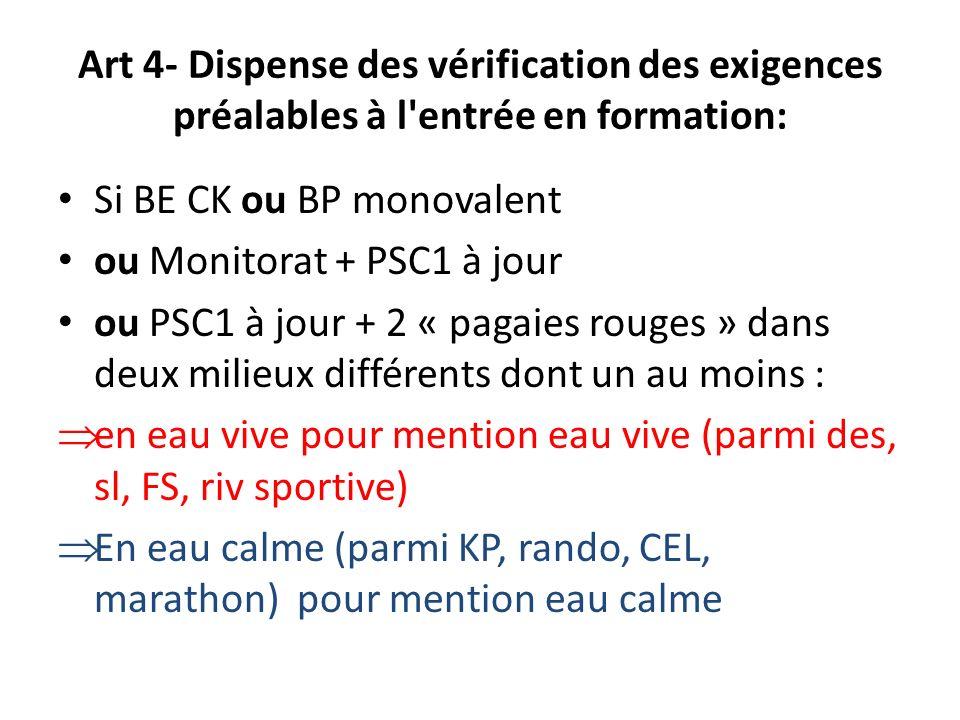 Art 4- Dispense des vérification des exigences préalables à l entrée en formation:
