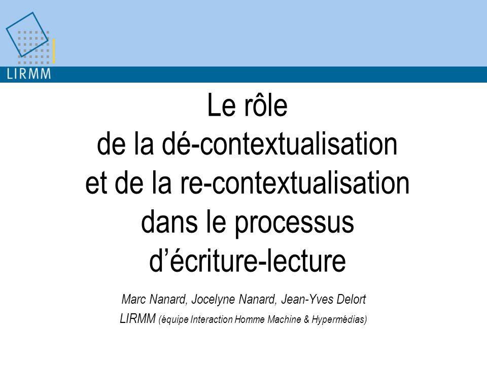 Le rôle de la dé-contextualisation et de la re-contextualisation dans le processus d'écriture-lecture