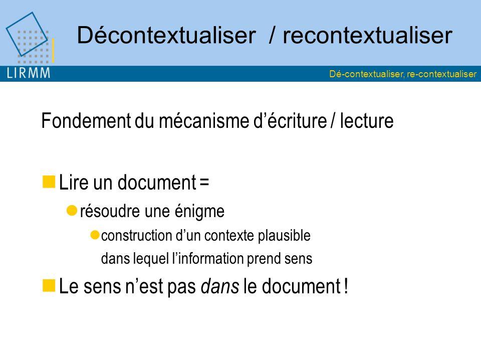 Décontextualiser / recontextualiser