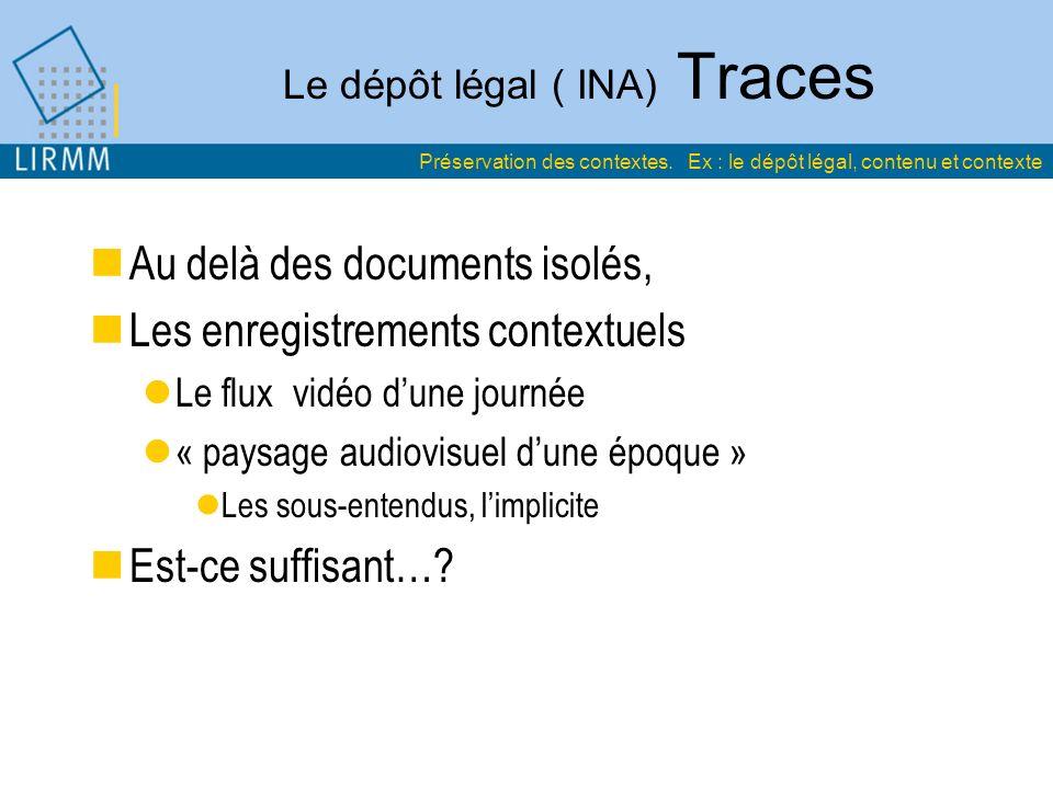 Le dépôt légal ( INA) Traces