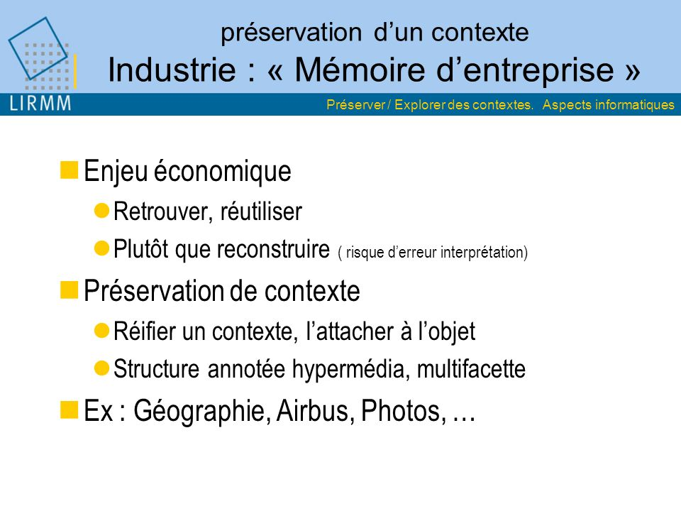 préservation d'un contexte Industrie : « Mémoire d'entreprise »