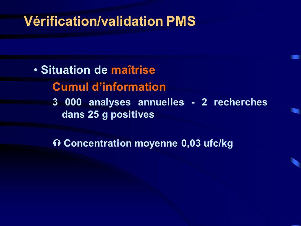Vérification/validation PMS