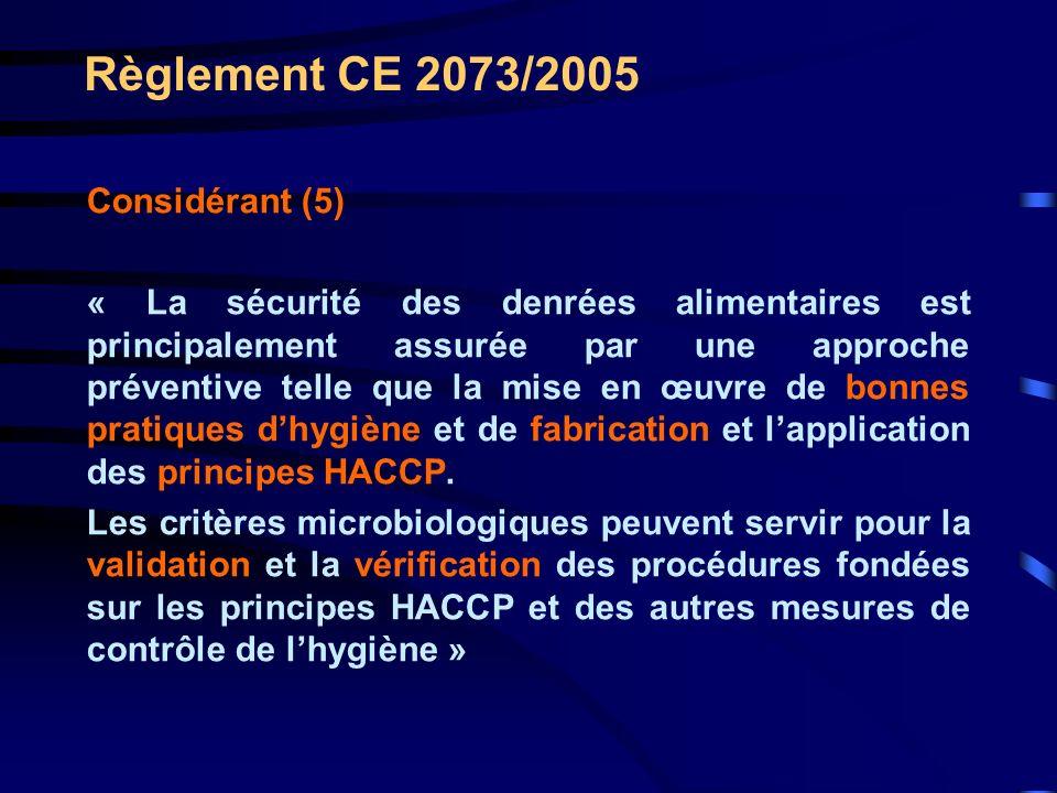 Règlement CE 2073/2005 Considérant (5)