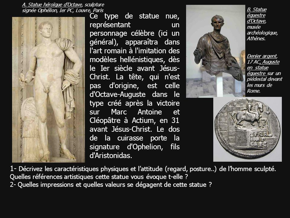A. Statue héroïque d'Octave, sculpture signée Ophélion, Ier PC, Louvre, Paris